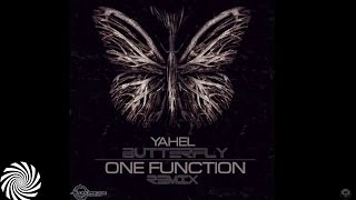 Yahel - Butterfly (One Function Remix) [Teaser]
