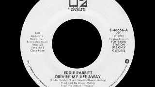 [1980] Eddie Rabbitt • Drivin' My Life Away