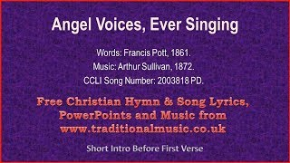 Angel Voices, Ever Singing(MP34) - Hymn Lyrics & Music