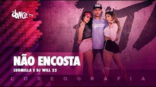 Não Encosta - Ludmilla e Dj Will 22 | FitDance TV (Coreografia) Dance Video
