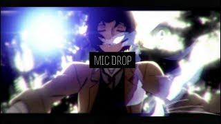 -MIC Drop[bungou stray dogs]