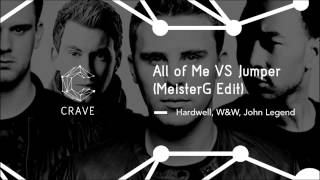 John Legend, Hardwell, W&W - All Of Me vs. Jumper (MeisterG Mash-Up Edit)