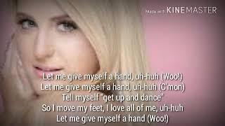 Meghan Trainor- Treat Myself lyrics