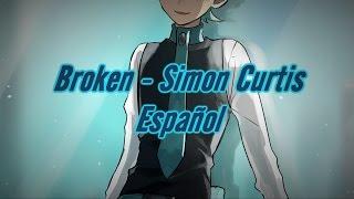 Broken - Simon Curtis [Sub Español]