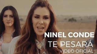 Ninel Conde - Te Pesará (Video Oficial)