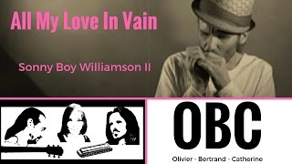 All my love in vain - Sonny Boy Williamson - Original Blues Combo