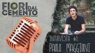 Intervista # 1 - Paolo Maggioni