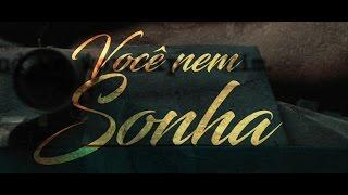 Victor Freitas e Felipe part. Victor e Leo - Você Nem Sonha (Lyric Video)