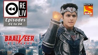 Weekly ReLIV   Baalveer Returns   10th September To 13th September 2019   Episodes 1 To 4