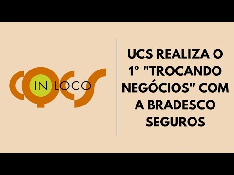 """Imagem post: UCS realiza o 1º""""Trocando Negócios"""" com a Bradesco Seguros"""