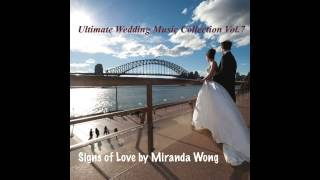 Love Confession - Wedding Piano Music by Miranda Wong