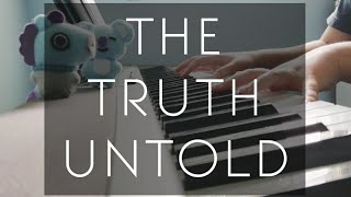 "BTS ( 방탄소년단 ) - ""The Truth Untold"" ( 전하지 못한 진심 ) - piano cover short vers."