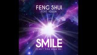 Feng Shui Feat. Iossa - Smile (Can't You Hear Me) (Radio Edit) [Official]