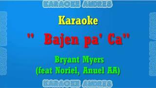 Bajen Pa' Ca   Karaoke Bryant Myers X Noriel X Anuel AA REMAKE