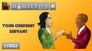 #43 Hamilton - Your Obedient Servant [[MUSIC LYRICS]]