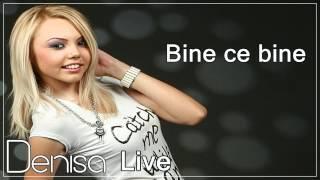 DENISA - Bine ce bine (LIVE)
