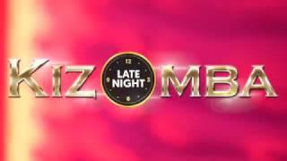 WILLIAM ARAUJO LIVE AT KIZOMBA LATE NIGHT (AFTER MOVIE)