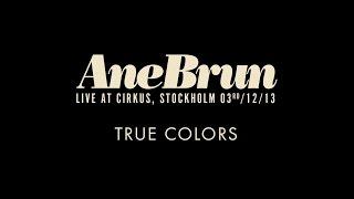 """Ane Brun """"True Colors - Live"""""""