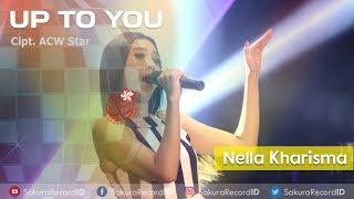 Up To You - Nella Kharisma