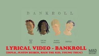 Diplo - Bank Roll (feat Justin Bieber, Rich the Kid & Young Thug) (ORIGINAL LYRICS)