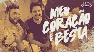 Fred & Gustavo - Meu coração é besta (GUIAS DVD)