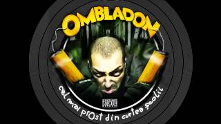 Ombladon - Trei agenti (cu Cheloo si FDD)