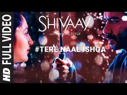 Tere Naal Ishqa Lyrics - Shivaay | Kailash Kher