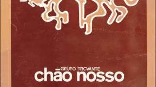 """Trovante - """"Alto e bom som"""" album """"Chão Nosso"""" (1977)"""