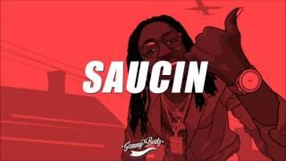 "[FREE] Quavo Type Beat 2017 - ""Saucin"" (Prod. By Jammy Beatz)"