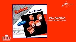Miel Amarga - Carlos Ochoa y su Orquesta - (FD)