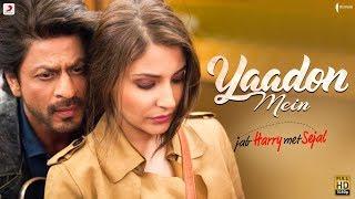 YAADON MEIN – Anushka Sharma | Shah Rukh Khan | Pritam | Latest Love Song 2017
