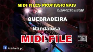 ♬ Midi file  - QUEBRADEIRA - Bandalusa