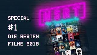 SPECIAL #1: Die besten Filme 2018 - Unsere Top 10!