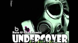 UnderCover - Balikali (Bass & Gezz Remix)