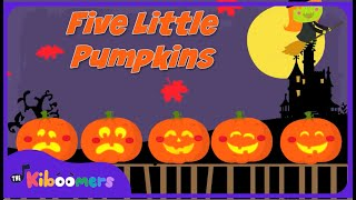 Five Little Pumpkins Sitting On a Gate | Halloween Songs for Kids | Pumpkin Song | The Kiboomers