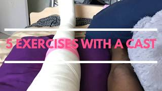5 EXERCISES WITH A CAST