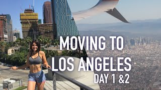 MOVING TO LOS ANGELES |DAYS 1+2|