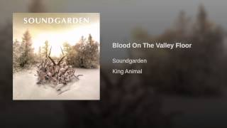 Blood On The Valley Floor