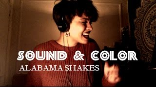 sound & color - alabama shakes [cover]
