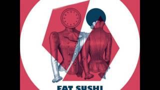 J Groove &The Cucarachas  Fat Sushi Darling Original Mix