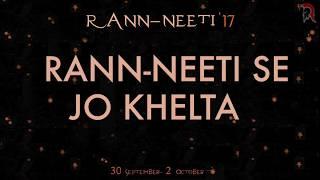Rann-Neeti 17 Rap Anthem 2.0 | Aarmee & Passi Feat. XR | Perception | IIT Mandi