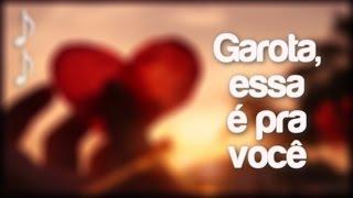 GAROTA, ESSA É PRA VOCÊ | J DREK ♫