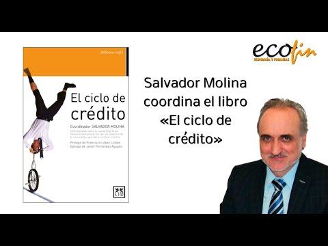 El ciclo de crédito, el manual del perfecto financiero. Libro coordinado por Salvador Molina