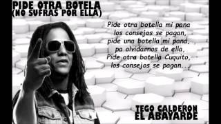 Pide otra botella (No sufras por ella) - Tego Calderón ft Toño Rosario - Letra - El Abayarde