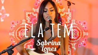 Sabrina Lopes - Ela Tem - Som, Flores e Poesia