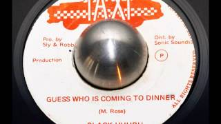Black Uhuru - Guess Who Is Coming To Dinner