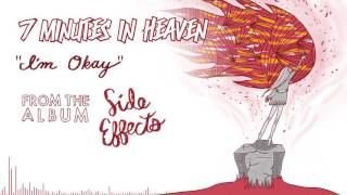 7 Minutes In Heaven | I'm Okay