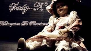 Sady-K [Muñequitas de Porcelana] [@SadyK6]