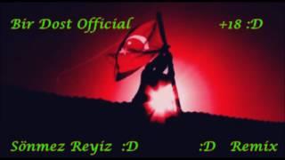 Sönmez Reyiz Remix :D [[AŞIRI KÜFÜR İÇERİR]]