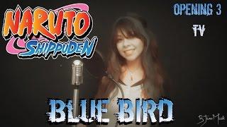 Naruto Shippuden  Opening 3 - Blue Bird (Cover Español Latino)「 B-Jean 」